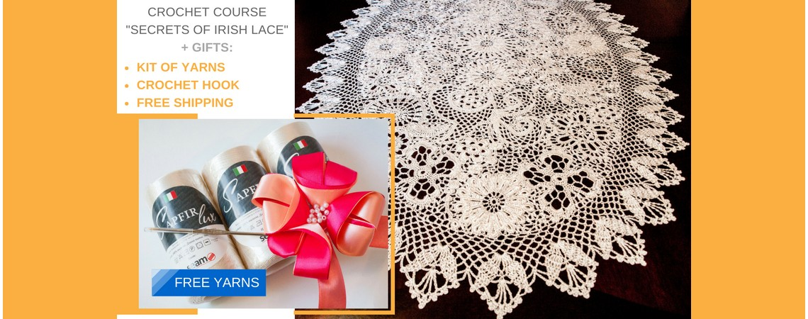 "Crochet course ""Secrets of Irish Lace"""