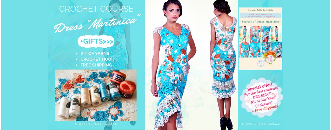 "Crochet course ""Secrets of Dress Martinica"""